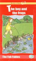Ready to Read The Fab Fables: The Boy and the Frogs (Book Only)